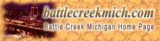 Batttle Creek Michigan Home Page
